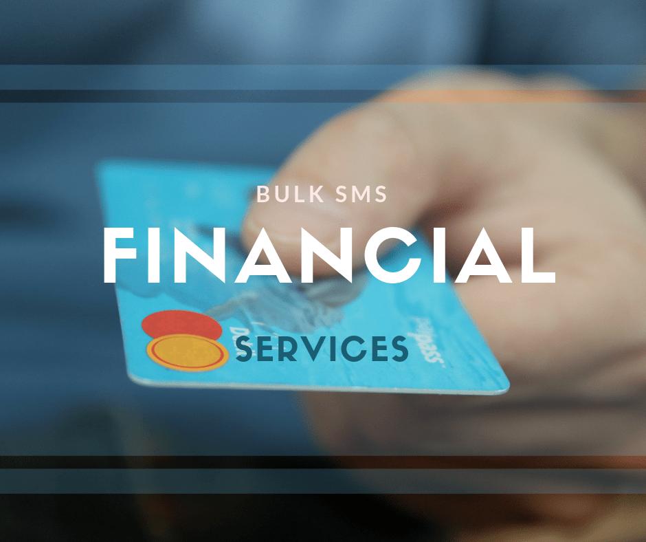 Bulk SMS in Financial Industry