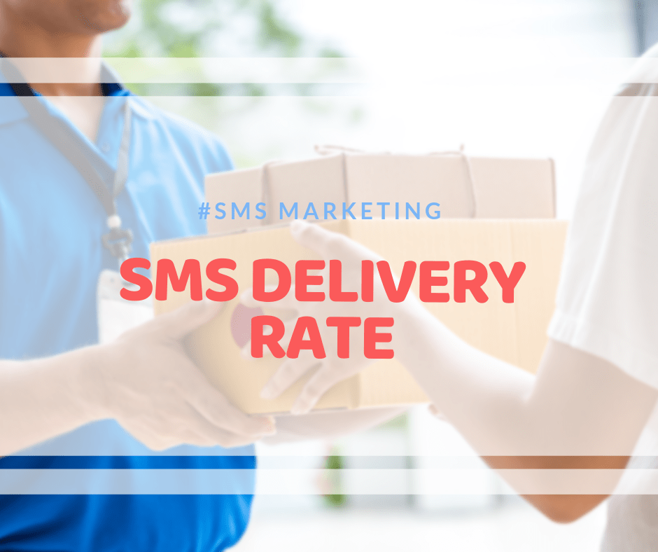 SMS delivery rate