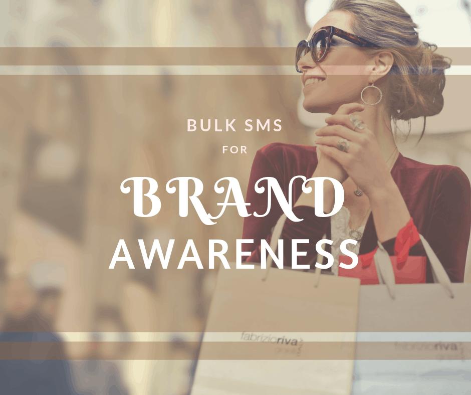 bulk SMS for brand awareness